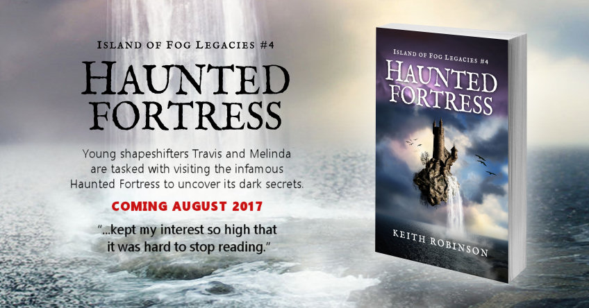 Haunted Fortress – August 2017