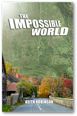 The Impossible World by Keith Robinson