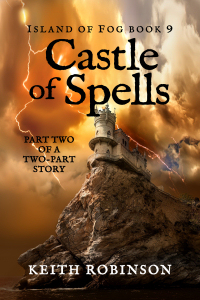 Castle of Spells (Island of Fog, Book 9)